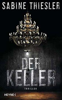 Der Keller: Thriller