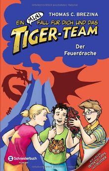 Ein MINI-Fall für dich und das Tiger-Team, Band 02: Der Feuerdrache