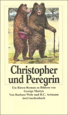 Christopher und Peregrin und was weiter geschah (insel taschenbuch)