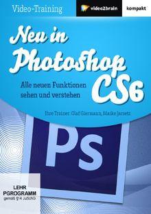 Neu in Photoshop CS6