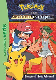 Pokemon soleil et lune, Tome 2 : Bienvenue à l'école Pokémon !