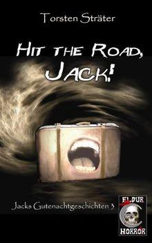 Hit the Road, Jack!: Jacks Gutenachtgeschichten 3
