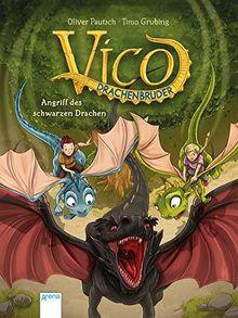 Vico Drachenbruder / Vico Drachenbruder (2). Angriff des schwarzen Drachen