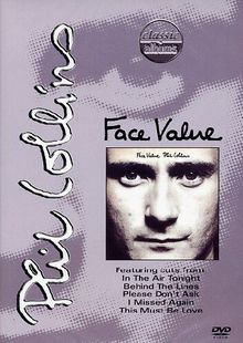 Classic Albums: Phil Collins - Face Value