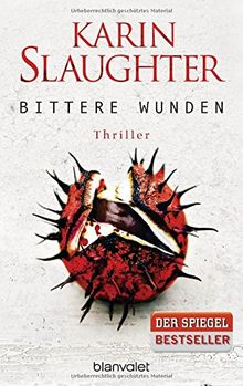 Bittere Wunden: Thriller (Georgia-Serie, Band 4)