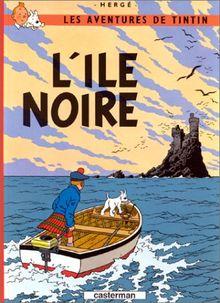 Les Aventures de Tintin 07: L' ile noire (Französische Originalausgabe)