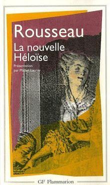 Julie, ou, La nouvelle Héloïse (Garnier Flammarion)