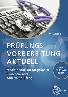 Prufungsvorbereitung Aktuell Medizinische Fachangestellte Zwischen Und Abschlussprufung Von Patricia Aden