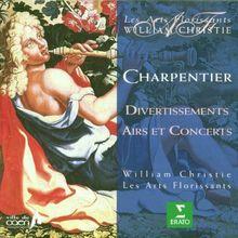 M.-A. Charpentier - Divertissements, Airs et Concerts / Daneman, Petibon, Agnew, Ewing, Les Arts Florissants, Christie