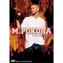 M. Pokora : Player tour