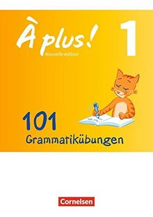 À plus! - Nouvelle édition / Band 1 - 101 Grammatikübungen: Mit Lösungen als Download