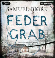 Federgrab: Thriller (Ein Fall für Kommissar Munch, Band 2)
