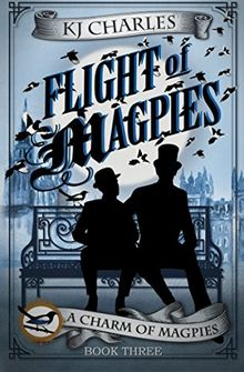 Flight of Magpies (A Charm of Magpies, Band 3)