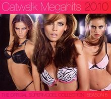 Catwalk Megahits 2010 - The Official Supermodel Collection Season 5