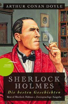 Sherlock Holmes - Die besten Geschichten / Best of Sherlock Holmes (Anaconda Paperback): Zweisprachige Ausgabe