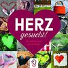Herz gesucht!: Das MEMO-Spiel zum Verlieben!