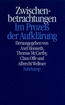 Zwischenbetrachtungen: Im Prozeß der Aufklärung. Jürgen Habermas zum 60. Geburtstag