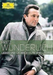 Fritz Wunderlich - Leben und Legende