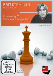 Daniel King: Powerplay 20 - Praxiskurs Angreifen