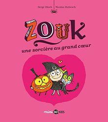 Zouk 1/Une sorciere au grand coeur