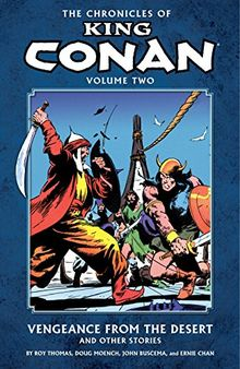 Chronicles of King Conan Volume 2: Vengeance from the Desert and Other Stories