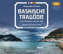 Baskische Tragödie: Luc Verlains vierter Fall (Frankreich Krimi Hörbuch)