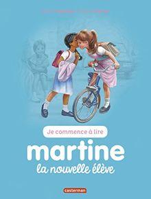 Je commence à lire avec Martine, Tome 5 : Martine la nouvelle élève