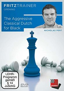 Nicholas Pert: The Aggressive Classical Dutch for Black