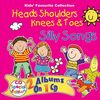 Heads, Shoulders, Knees and Toes (Silly Songs)