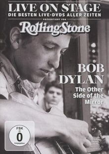 Bob Dylan - The Other Side of the Mirror/Live on Stage