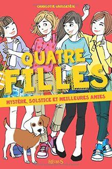 Quatre filles : Mystère, solstice et meilleures amies