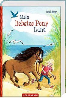 Mein liebstes Pony Luna (Mein Inselpony Luna)