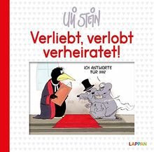 Verliebt, verlobt, verheiratet! Ich antworte für ihn!: Lustiges Geschenkbuch (Uli Stein Für dich!)