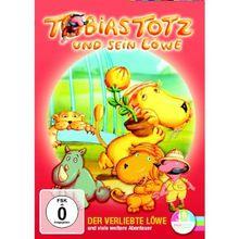 Tobias Totz und sein Löwe - Der verliebte Löwe und viele weitere Abenteuer