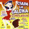 Ciapa La Galeina
