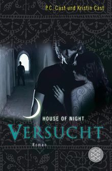 Versucht: House of Night 6