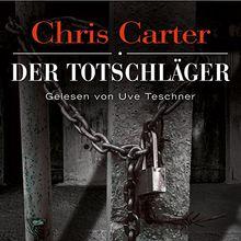 Der Totschläger: 6 CDs (Ein Hunter-und-Garcia-Thriller, Band 5)