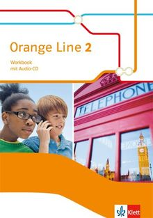 Orange Line / Workbook mit Audio-CD: Ausgabe 2014