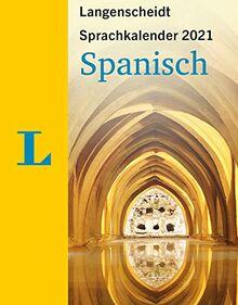 Langenscheidt Sprachkalender Spanisch 2021: Tagesabreißkalender