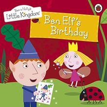 Ben and Holly's Little Kingdom: Ben Elf's Birthday Storybook (Ben & Holly's Little Kingdom)