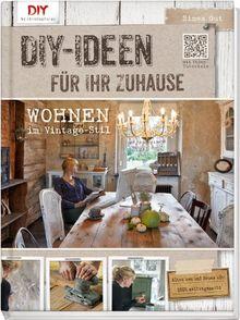 do it yourself ideen f r ihr zuhause wohnen im vintage stil von simea gut. Black Bedroom Furniture Sets. Home Design Ideas