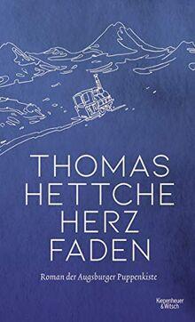 Herzfaden: Roman der Augsburger Puppenkiste