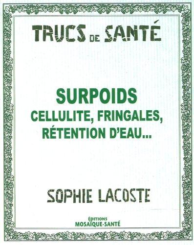 surpoids cellulite fringales r tention d 39 eau de sophie lacoste