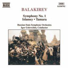 Balakirev: Symphony No. 1 / Islamey / Tamara