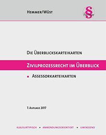 Zivilprozessrecht im Überblick. Assessorkarteikarten (Karteikarten - Zivilrecht)