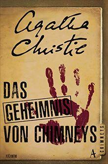 Das Geheimnis von Chimneys: Roman