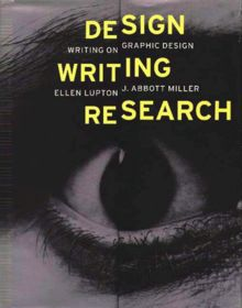 Design Writing Research: Essays on Graphic Design and Typography (Kiosk Books)