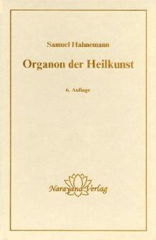 Organon der Heilkunst.