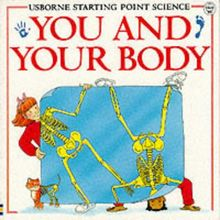 You and Your Body: What's Inside You?/Why Do People Eat?/What Makes You Ill?/Where Do Babies Come From?/Why Are People Different? (Usborne Starting)