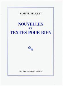Nouvelles ET Textes Pour RienNouvelles et textes pour rien (Romans)
